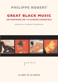 Great black music, un parcours en 110 albums essentiels