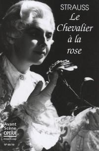 L'Avant-Scène Opéra, N° 69-70 : Le Chevalier à la rose
