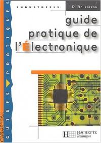 Guide pratique de l'électronique