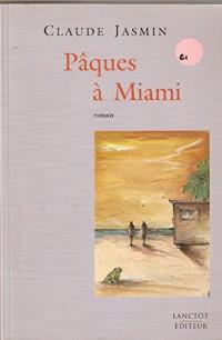 Pâques a Miami