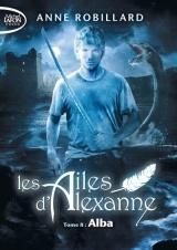 Les Ailes d'Alexanne - tome 8 Alba