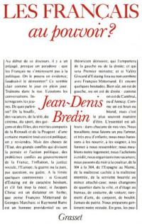 Les Français au pouvoir ? : Remarques sur la politique