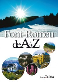 Font-Romeu de A à Z