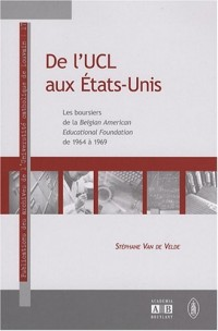 De l'UCL aux Etats-Unis : Les boursiers de la BAEF de 1964 à 1969