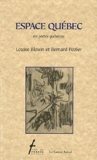 Espace Québec : 65 poètes québécois