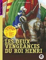 Les deux vengeances du roi Henri [Poche]