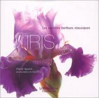 Iris. Les variétés barbues classiques