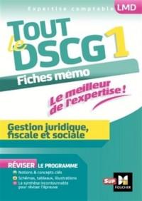 Tout le DSCG 1 - Gestion juridique fiscale et sociale