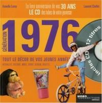 Génération 1976 : Le livre anniversaire de vos 30 ans (1CD audio)