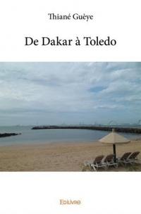 De Dakar à Toledo