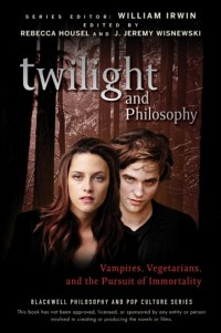 Twilight and Philosophy: Vampires, Vegetarians, and the Pursuit of Immortality, Epub Edition