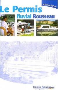 Code Rousseau : Permis fluvial 2004