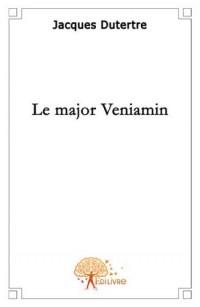 Le Major Veniamin