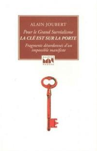 La clé est sur la porte