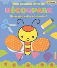Mon premier livre de découpage : Découper, coller et colorier !