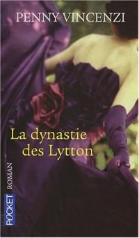 La dynastie des Lytton