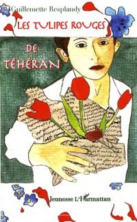 Les tulipes rouges de Téhéran