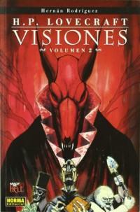 H.P. Lovecraft Visiones 2 / H.P. Lovecraft Visions 2