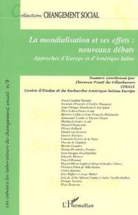 La mondialisation et ses effets : nouveaux débats : Approches d'Europe et d'Amérique latine