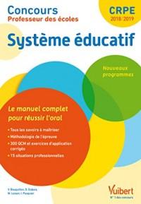 Concours Professeur des écoles  - Système éducatif : Le manuel complet pour réussir l'oral