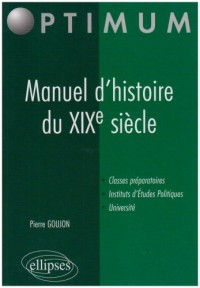 Manuel D'Histoire Du Xixe Siecle Classes Preparatoires Iep Universite