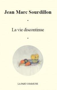 La Vie Discontinue