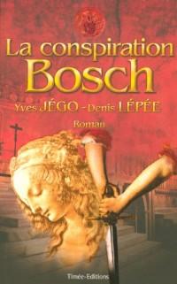 La Conspiration Bosch