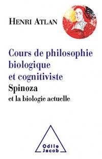 Cours de philosophie biologique et cognitiviste: Spinoza et la biologie actuelle