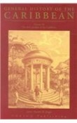 General History of the Caribbean. Volume III - The Slave Societies of the Caribbean
