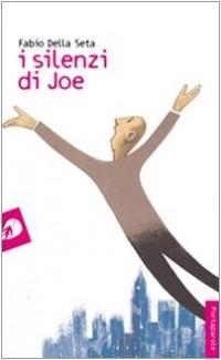 I silenzi di Joe