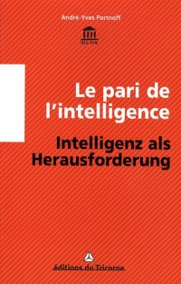 Le pari de l'intelligence : Des puces, des souris et des hommes, édition bilingue français-allemand