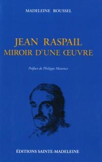 Jean Raspail, miroir d'une oeuvre