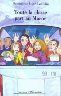 Toute la Classe Part au Maroc