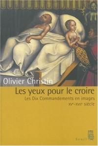 Les Yeux pour le croire : Les Dix Commandements en images, XVe-XVIIIe siècles