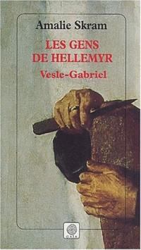 Les Gens de Hellemyr, Tome 1 : Vesle-Gabriel