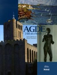Agde : 2 600 Ans d'histoire