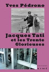 Jacques Tati et les trente glorieuses