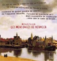 Les mensonges de Vermeer : L'artiste, le collectionneur et la jeune fille en muse Clio