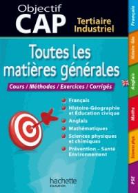Toutes les matières générales CAP Tertiaire Industriel