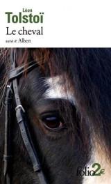 Le cheval/Albert [Poche]