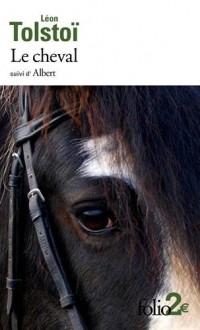 Le cheval/Albert