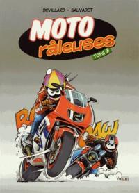 Moto râleuses, Tome 3 :