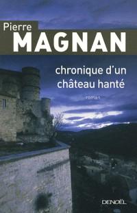 Chronique d'un château hanté