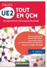 UE2 Tout en QCM - PACES - 3e éd. - Biologie cellulaire, Histologie, Embryologie