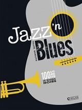 Jazz'n blues : 100 ans de musique noire