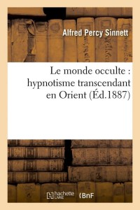Le Monde Occulte  Hypnotisme Orient ed 1887
