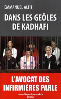 Dans les geôles de Kadhafi