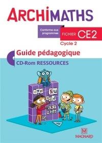 ArchiMaths CE2 cycle 2 : Guide pédagogique (1Cédérom)