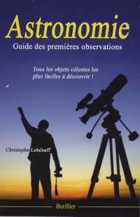 Astronomie : Guide des premières observations