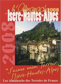 Almanach de l'Isere Hautes-Alpes 2008